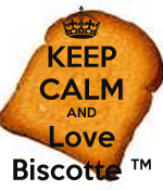 biscotte keep-calm-and-love-biscotte