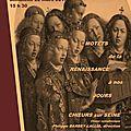 Motets de la renaissance - dimanche 22 mars - eglise du saint-esprit (75012)