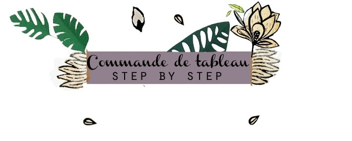 etiquette commande tableau step by step