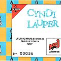 Cyndi Lauper - Jeudi 12 Mars 1987 - Znith (Paris)