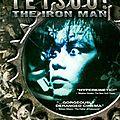 Tetsuo : the iron man (la technologie nous perdra)