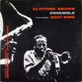 Clifford Brown Ensemble - 1954 - Featuring Zoot Sims (Pacific Jazz)
