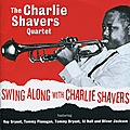 Charlie Shavers Quartet - 1961 - Swing Along With Charlie Shavers (Fresh Sound)