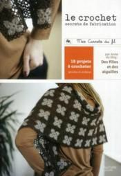 crochet secret de fabrication