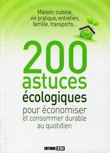 200 astuces ecolo