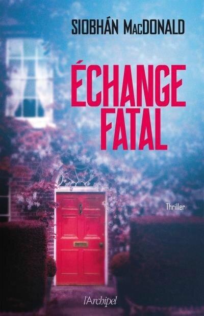 Echange-fatal