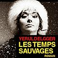 Les temps sauvages - ian manook