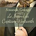 Le journal du capitaine wentworth, amanda grange
