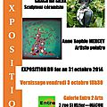 Expo galerie 'entre 2 arts' a macon (71) - du 1er au 31 octobre 2014