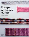 Echarpes rversibles au tricot
