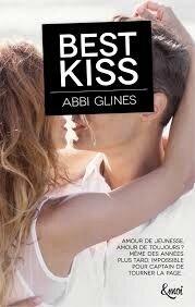 Best Kiss de Abbi Glines