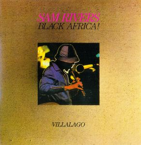 Sam_Rivers___1976___Black_Africa__Atomic_