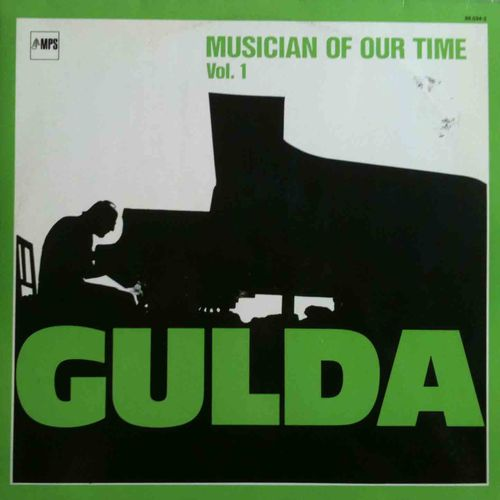 Friedrich Gulda - 1977 - Musician Of Our Time Vol