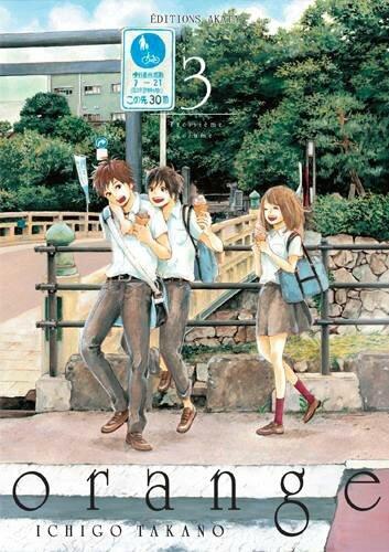 Orange tome 03 Ichigo Takano Akata