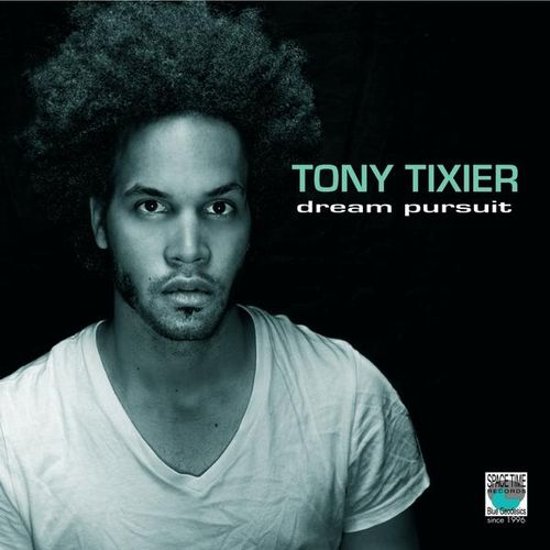 Tony Tixier - 2012 - Dream Pursuit (Space Time)