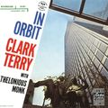 Clark Terry Quartet with Thelonious Monk - 1958 - In Orbit (Riverside)