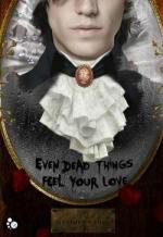 Even_dead_things_feel_your_love