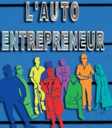 Nouveau r gime de l 39 auto entrepreneur cr er son for Entreprise facile a creer