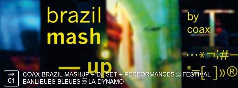 Coax_Brazil_Mash_Up_Dynamo_1er_avr_15