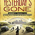 Platt,sean & wright,david - yesterday's gone saison 1 tome 1 (épisodes 1&2)