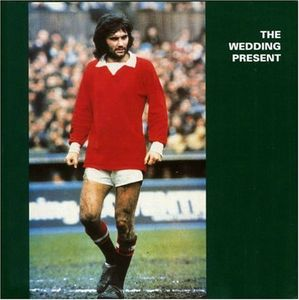 Wedding_Present-George_Best_album_cover