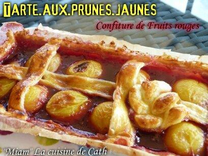 """ღ """" MIAM """" Tarte aux prunes jaunes & confiture fruits rouges"""