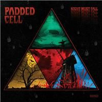 Padded_Cell_Night_Must_Fall_2