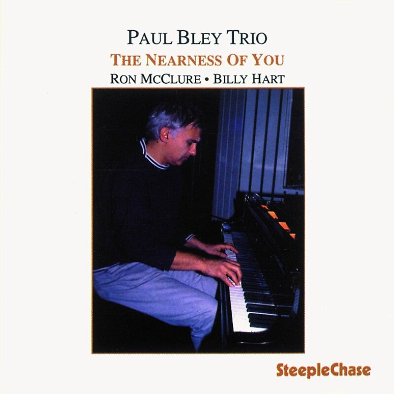 Paul Bley Nearness of You