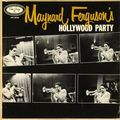 Maynard Ferguson - 1954 - Maynard Ferguson's Hollywood Party (Emarcy)