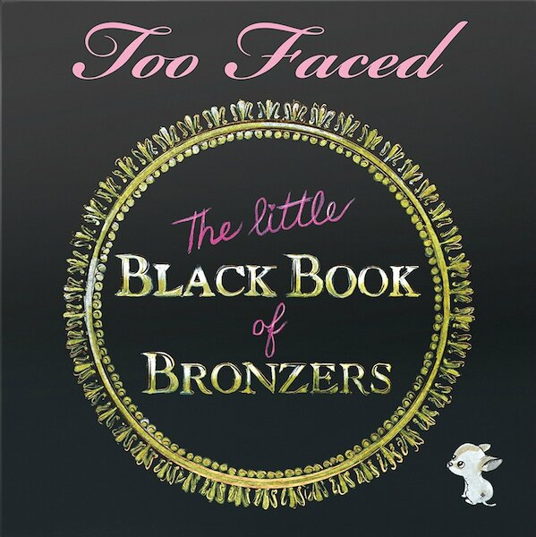 too faced the little black book of bronzers 2