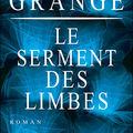 Le serment des limbes - Jean-Christophe Grang