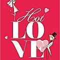 Hot love challenge ( de cécile chomin)