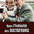 Dans l'intimité des dictateurs -marc lefrançois.