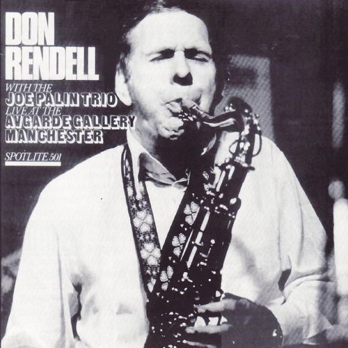 Don Rendell With The Joe Palin Trio - 1973 - Live At The Avgarde Gallery Manchester (Spotlite)