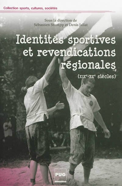 Identités sportives et revendications régionales