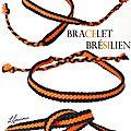 Bracelet brésilien...