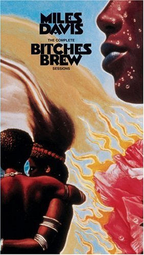 Bitches Brew - The Rock And Roll Record