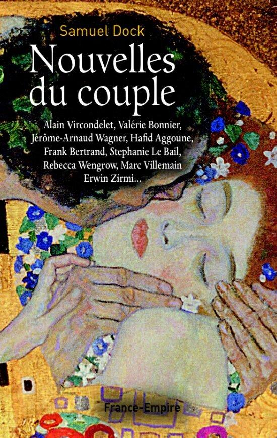 NOUVELLES DU COUPLE - Recueil sous la direction de Samuel DOCK