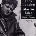 Martin Eden ; Jack London