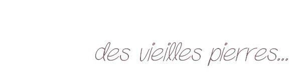 des_vieilles_pierres