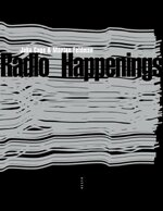 John Cage, Morton Feldman : Radio Happenings