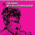 Chet Baker Quintet - 1965 - Cool Burnin' With The Chet Baker Quintet (Prestige)