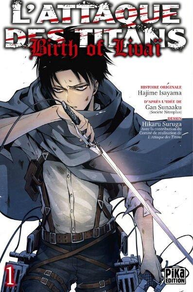 L'attaque des Titans - Birth of Livaï, tome 01 Hajime Isayama, Gun Snark & Hikaru Suruga Pika éditions