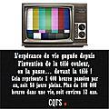 L'espérance de vie gagnée depuis l'invention de la télé couleur, on la passe… devant la télé !