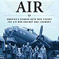 The mighty eighth : the world is that war... 8th airforce in europe