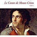 Alexandre dumas, le comte de monte-cristo (tomes 1 et 2)