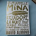 Je m'appelle mina - david almond