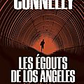 Les égouts de los angeles, de michael connelly