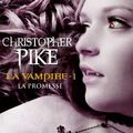 {la vampire} christopher pike, tomes 1&2 * * * * *