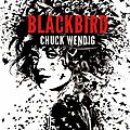 Wendig, chuck : miriam black tome 1 : blackbird.